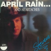 April Rain and Heartaches